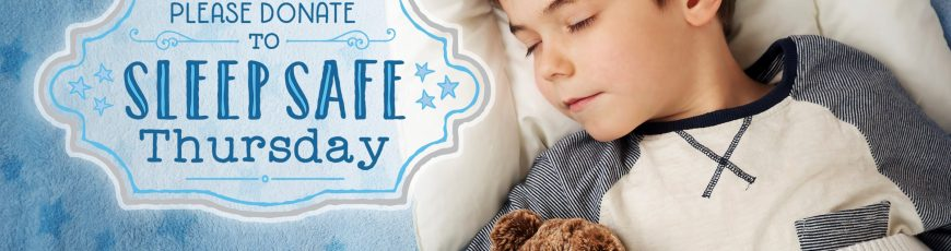 Sleep Safe Thursday